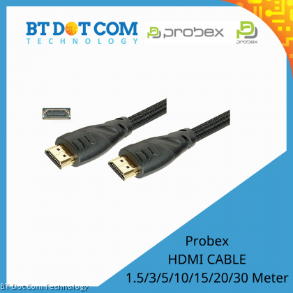 Probex HDMI CABLE 1.5/3/5/10/15/20/30 Meter